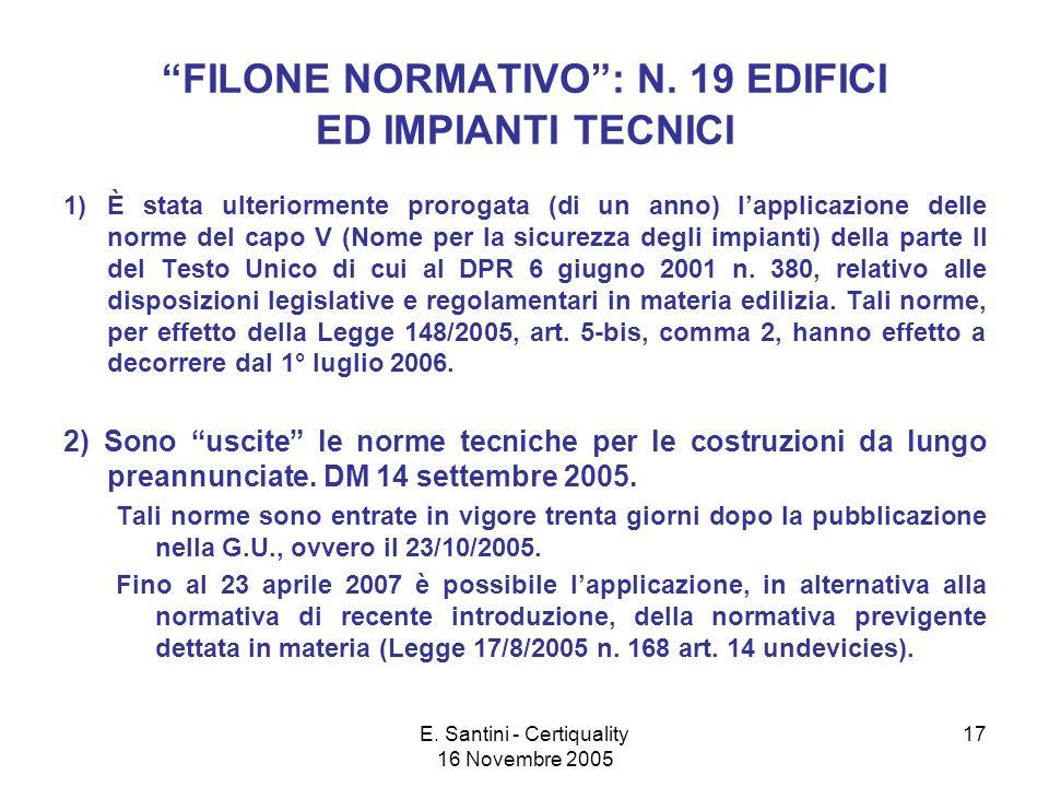 E.Santini - Certiquality 16 Novembre 2005 17 FILONE NORMATIVO: N.
