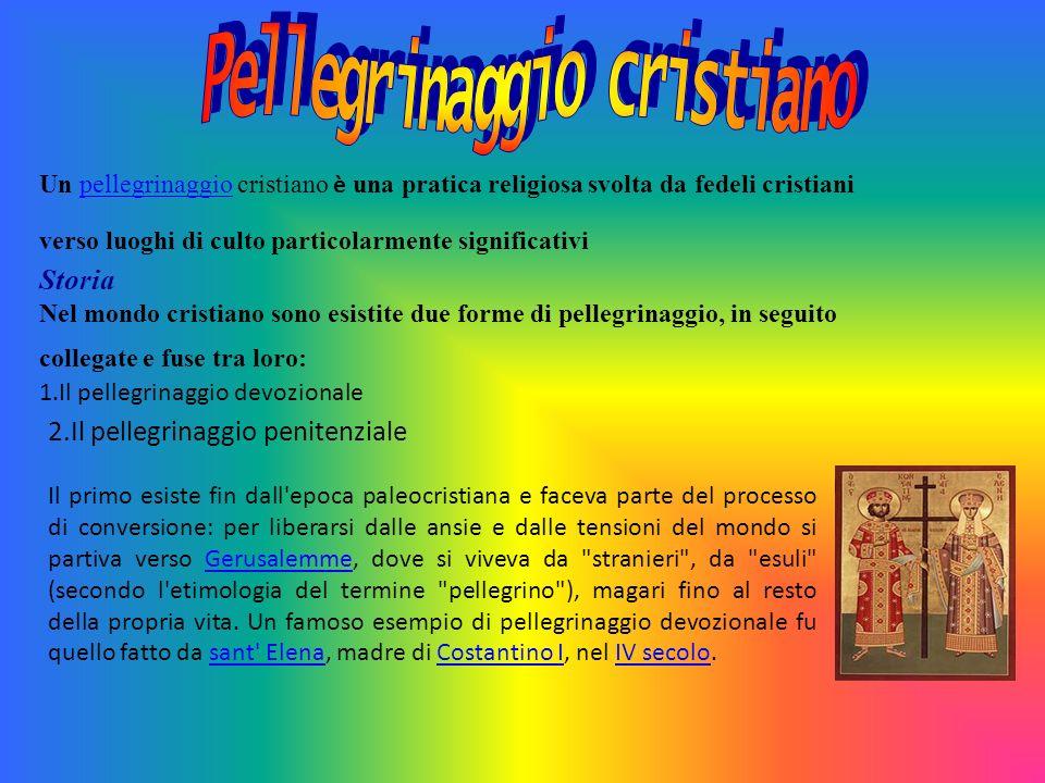 Un pellegrinaggio cristiano è una pratica religiosa svolta da fedeli cristiani verso luoghi di culto particolarmente significativipellegrinaggio Stori