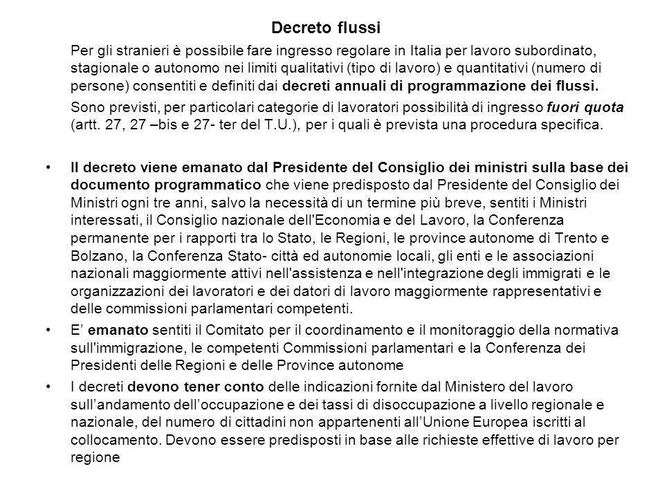 Decreto flussi Per gli stranieri è possibile fare ingresso regolare in Italia per lavoro subordinato, stagionale o autonomo nei limiti qualitativi (ti