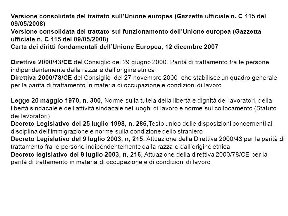 Versione consolidata del trattato sullUnione europea (Gazzetta ufficiale n. C 115 del 09/05/2008) Versione consolidata del trattato sul funzionamento