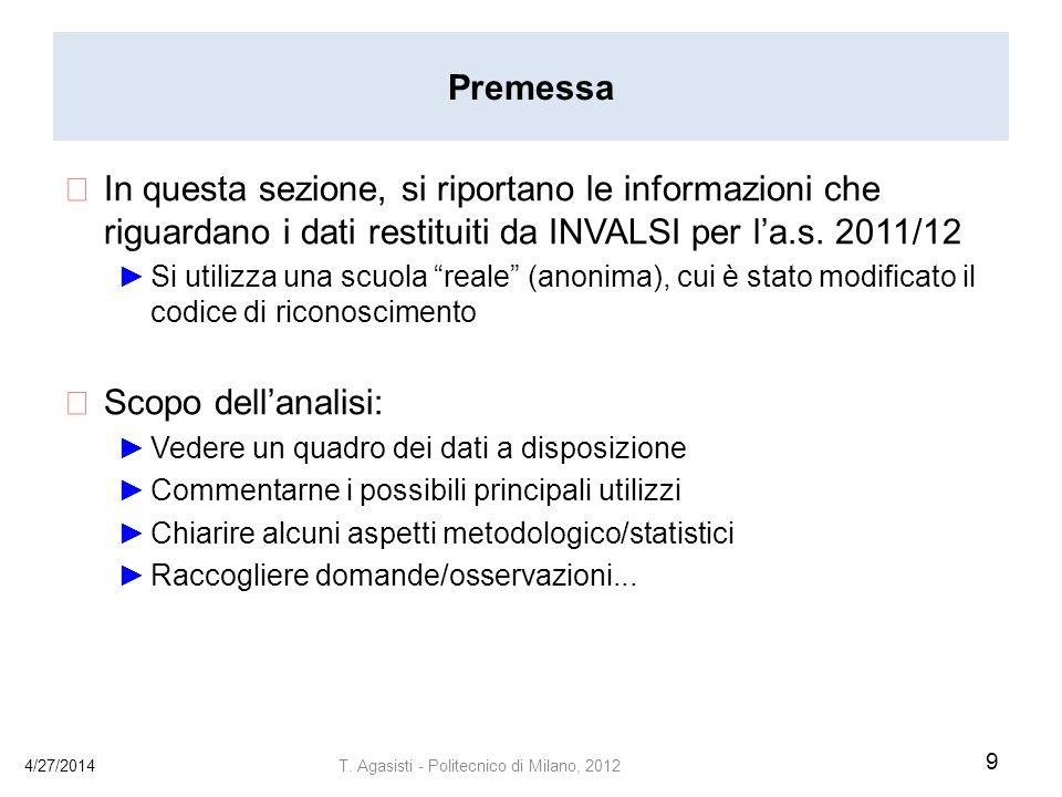 Premessa In questa sezione, si riportano le informazioni che riguardano i dati restituiti da INVALSI per la.s.