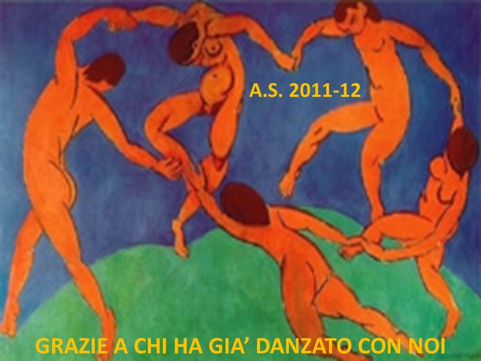 GRAZIE A CHI HA GIA DANZATO CON NOI A.S. 2011-12