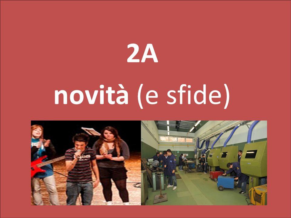 2A novità (e sfide)
