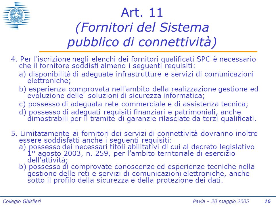 Collegio Ghislieri Pavia – 20 maggio 2005 16 Art.