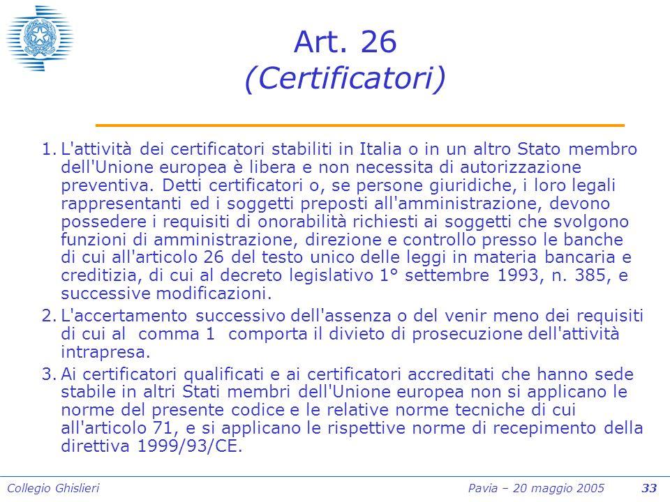 Collegio Ghislieri Pavia – 20 maggio 2005 33 Art.