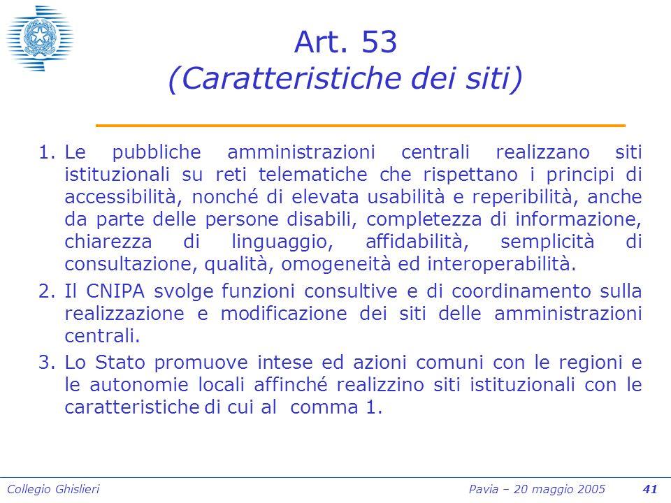 Collegio Ghislieri Pavia – 20 maggio 2005 41 Art.