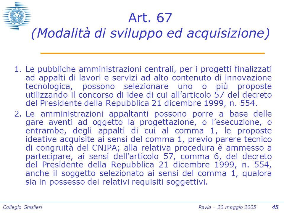 Collegio Ghislieri Pavia – 20 maggio 2005 45 Art.