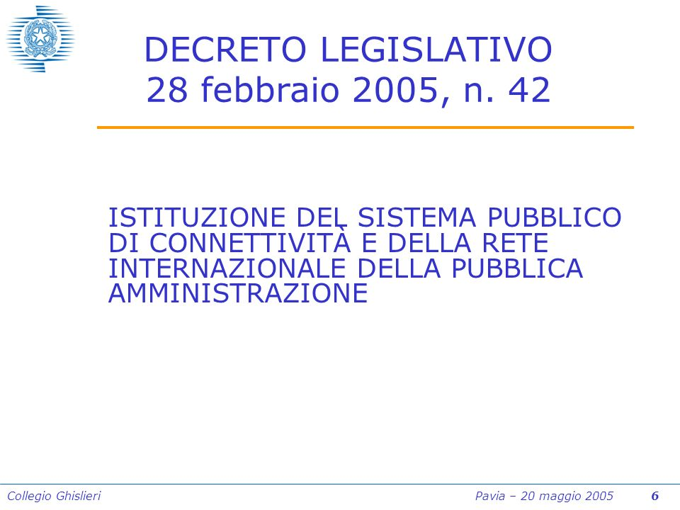 Collegio Ghislieri Pavia – 20 maggio 2005 47 Art.