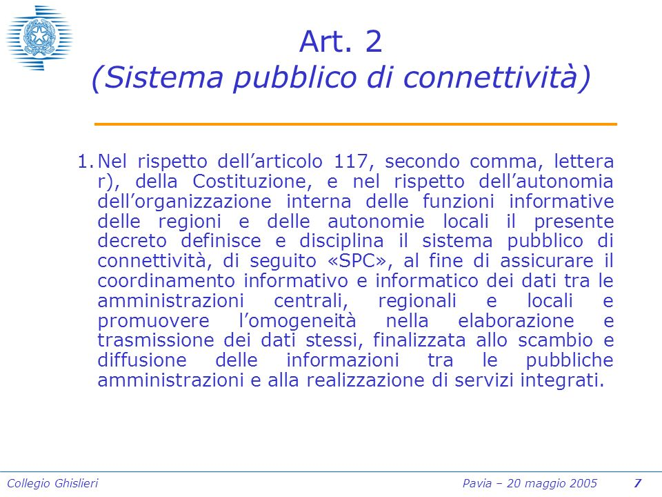 Collegio Ghislieri Pavia – 20 maggio 2005 28 DECRETO LEGISLATIVO 7 marzo 2005, n.