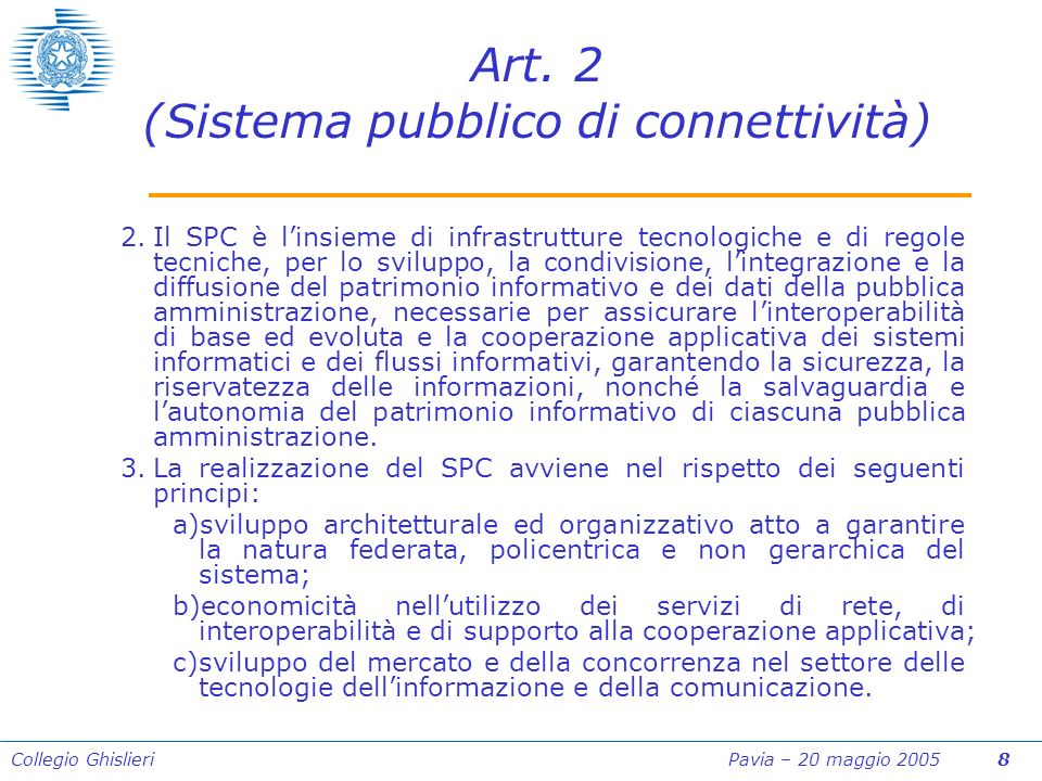 Collegio Ghislieri Pavia – 20 maggio 2005 8 Art.