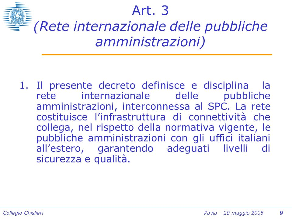 Collegio Ghislieri Pavia – 20 maggio 2005 9 Art.