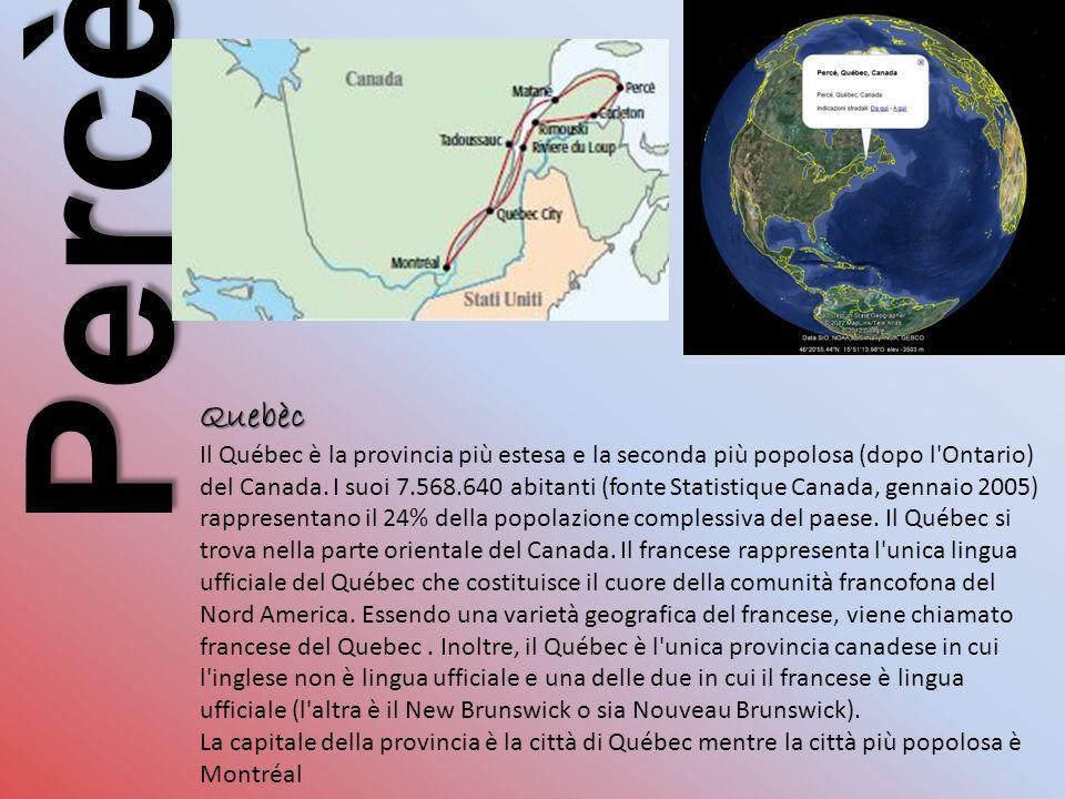 Percè Quebèc Quebèc Il Québec è la provincia più estesa e la seconda più popolosa (dopo l Ontario) del Canada.