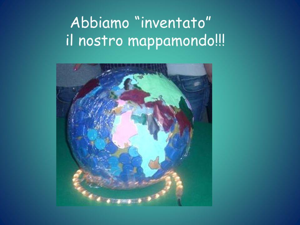 Abbiamo inventato il nostro mappamondo!!!