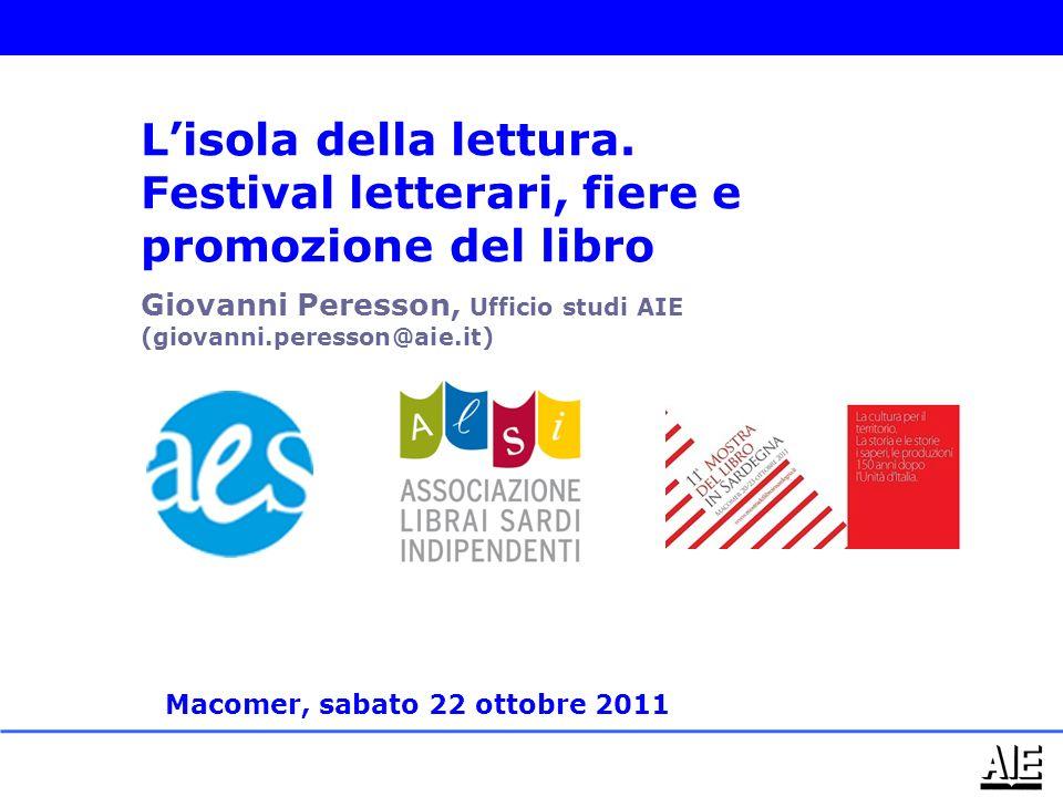 Giovanni Peresson, Ufficio studi AIE (giovanni.peresson@aie.it) Lisola della lettura.