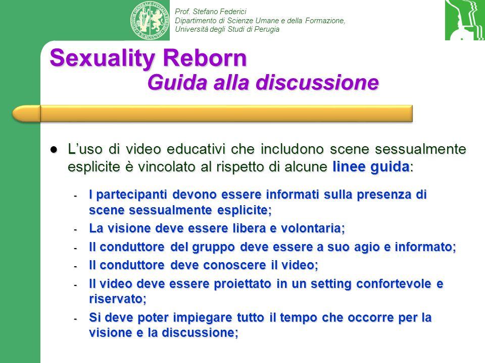 Prof. Stefano Federici Dipartimento di Scienze Umane e della Formazione, Università degli Studi di Perugia Sexuality Reborn Guida alla discussione Lus