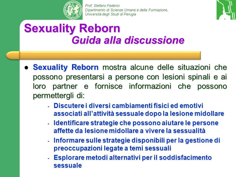 Prof. Stefano Federici Dipartimento di Scienze Umane e della Formazione, Università degli Studi di Perugia Sexuality Reborn Guida alla discussione Sex
