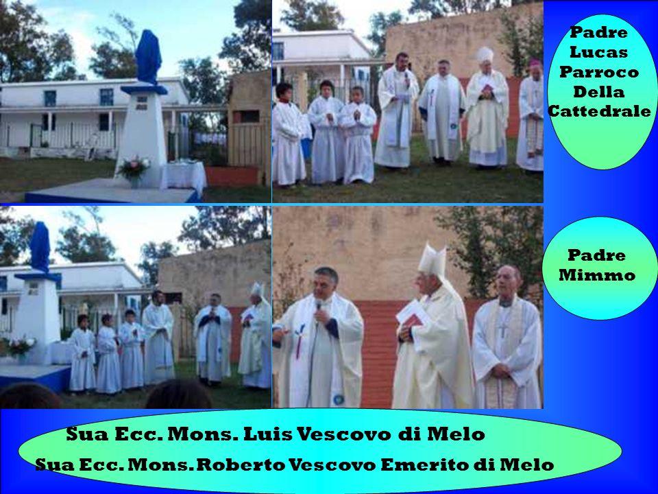 Sua Ecc. Mons. Luis Vescovo di Melo Sua Ecc. Mons.