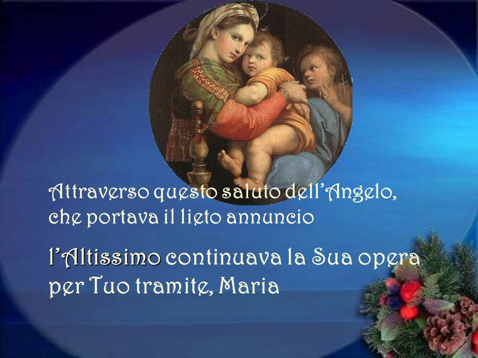 AVE, MARIA e fu linizio della redenzione Langelo disse: