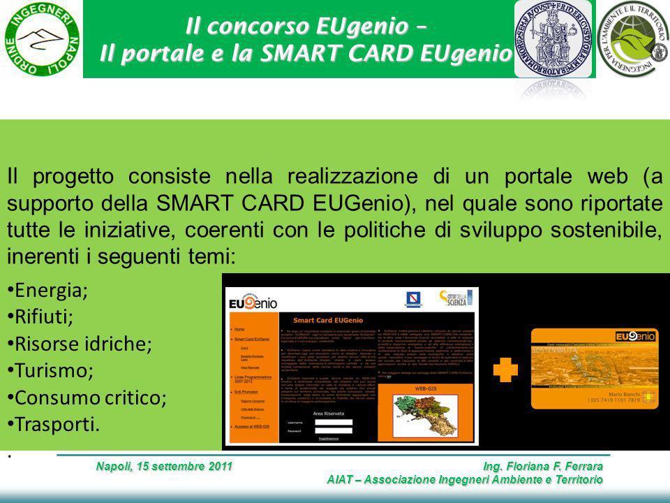 Il concorso EUgenio – Il portale e la SMART CARD EUgenio Napoli, 15 settembre 2011 Ing.