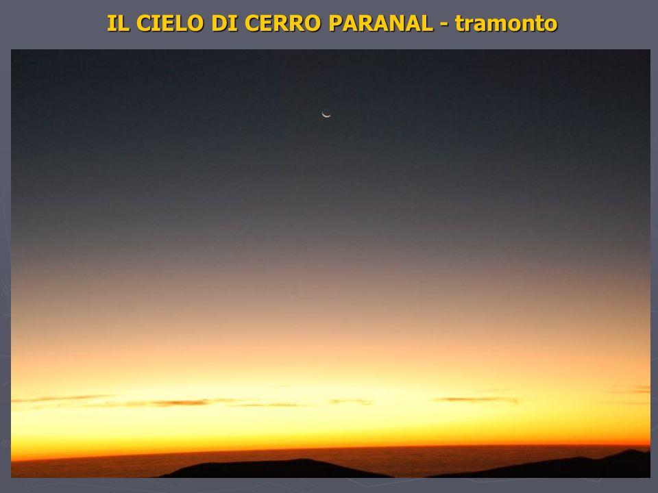 IL CIELO DI CERRO PARANAL - tramonto IL CIELO DI CERRO PARANAL - tramonto