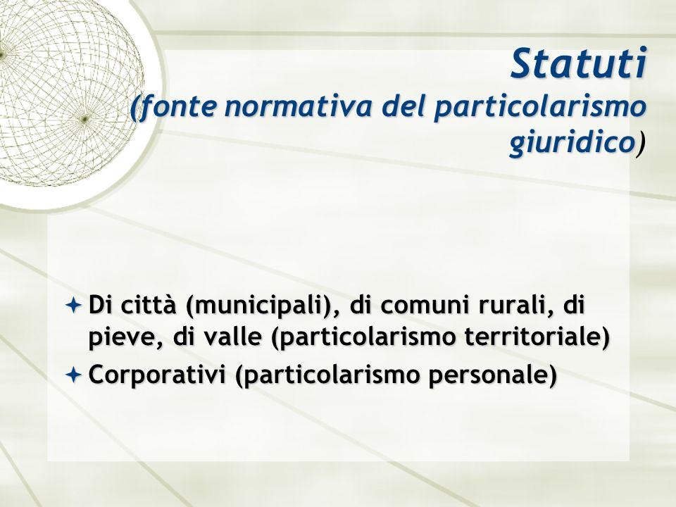 lex municipalis, idest consuetudo municipalis Cos ì secondo l interpretazione di due Glossatori: Piacentino (m.