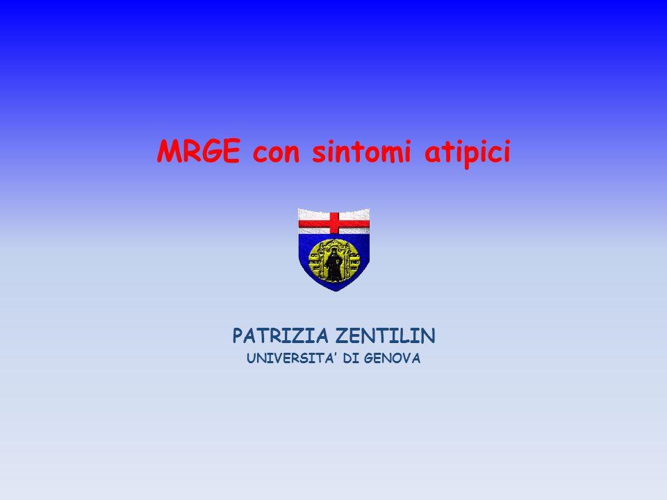 Conclusioni La MRGE può essere accompagnata da sintomi atipici in 1/5 dei pazienti.