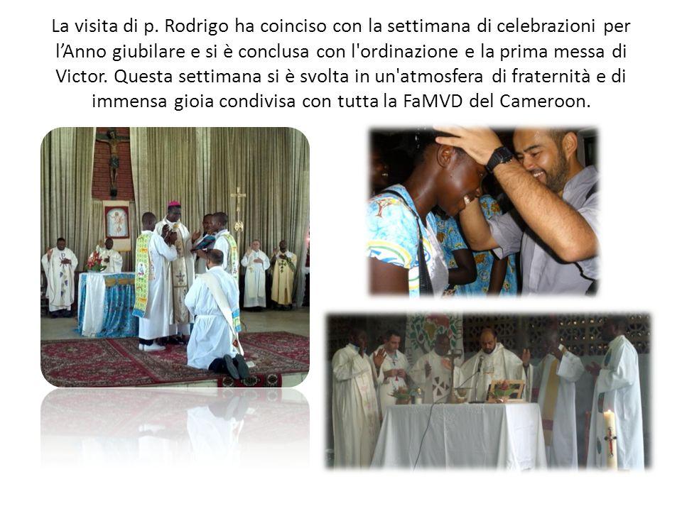 La visita di p. Rodrigo ha coinciso con la settimana di celebrazioni per lAnno giubilare e si è conclusa con l'ordinazione e la prima messa di Victor.
