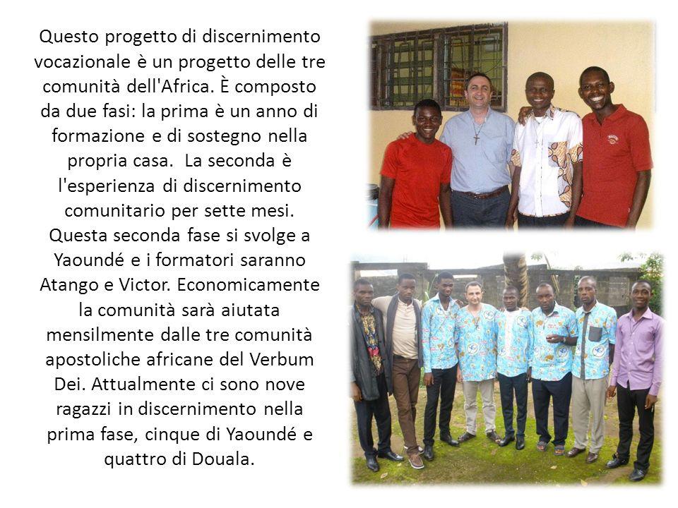 Questo progetto di discernimento vocazionale è un progetto delle tre comunità dell'Africa. È composto da due fasi: la prima è un anno di formazione e