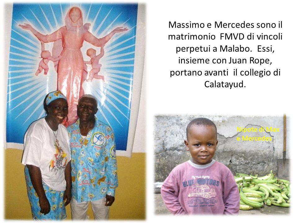 Massimo e Mercedes sono il matrimonio FMVD di vincoli perpetui a Malabo. Essi, insieme con Juan Rope, portano avanti il collegio di Calatayud. Nipote