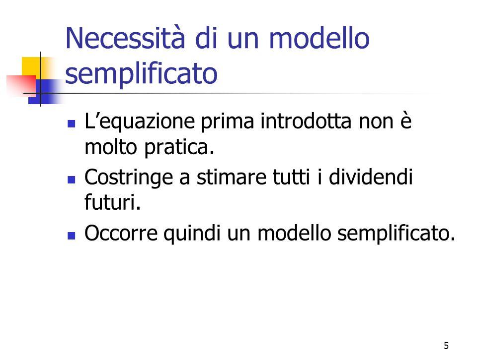 6 La madre di tutti i modelli La madre di tutti i modelli di attualizzazione dei dividendi è il COSTANT GROWTH DIVIDEND DISCOUNT MODEL (modello di Gordon, oppure di Gordon – Shapiro).