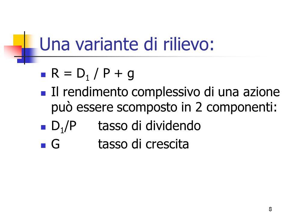 9 Un esempio Prezzo = 210 Dividendo stimato = 8 g = 5% Quanto rende il titolo .