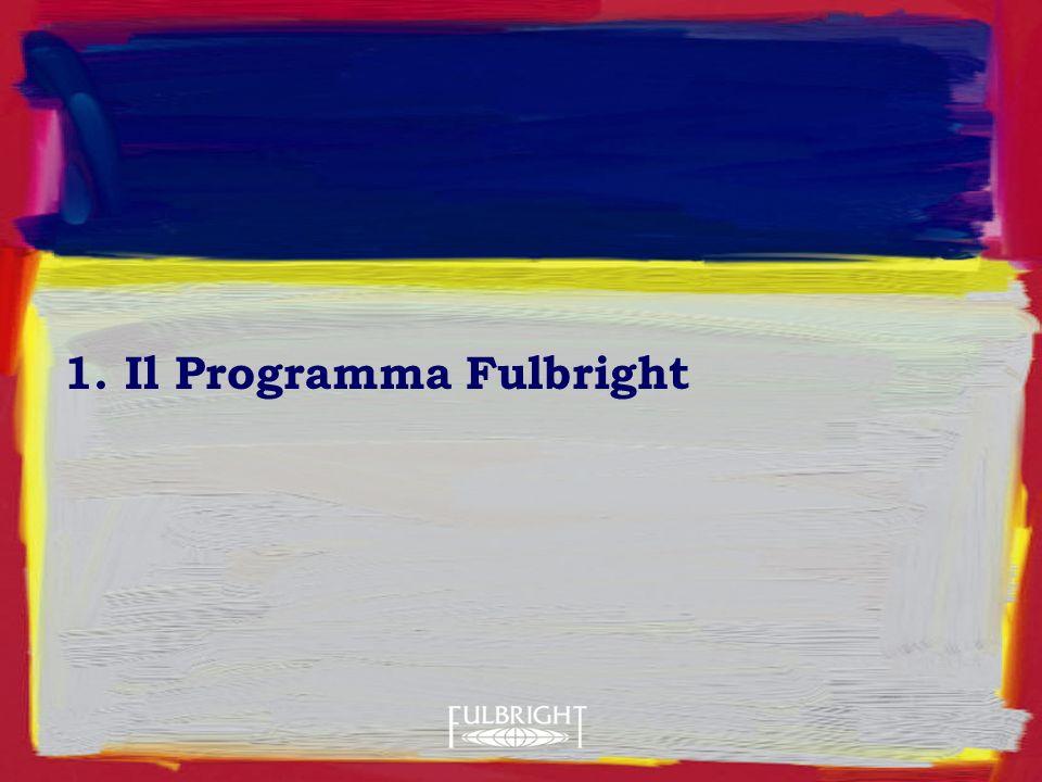 1. Il Programma Fulbright