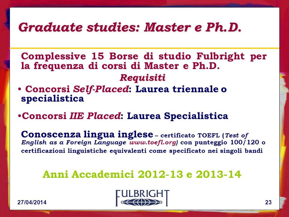 Graduate studies: Master e Ph.D.