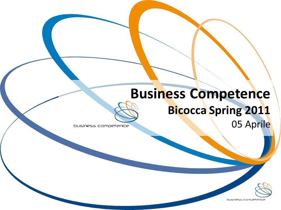 Business Competence Bicocca Spring 2011 05 Aprile