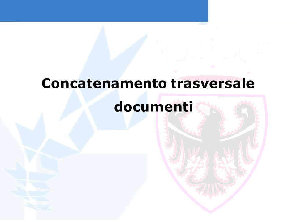 Concatenamento trasversale documenti