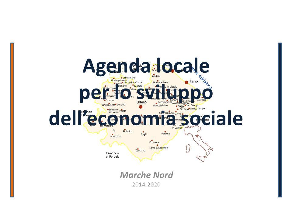 Agenda locale per lo sviluppo delleconomia sociale Marche Nord 2014-2020