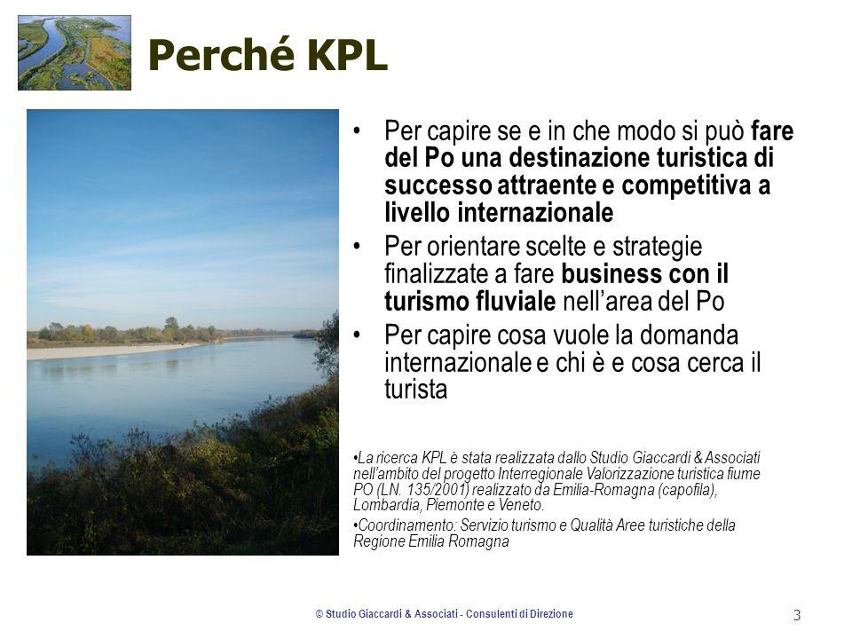 © Studio Giaccardi & Associati - Consulenti di Direzione 3 Perché KPL Per capire se e in che modo si può fare del Po una destinazione turistica di suc