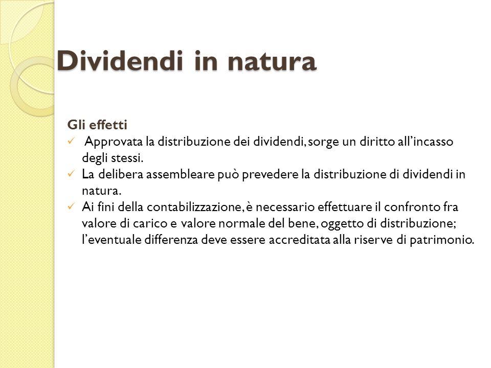 Gli effetti Approvata la distribuzione dei dividendi, sorge un diritto allincasso degli stessi. La delibera assembleare può prevedere la distribuzione