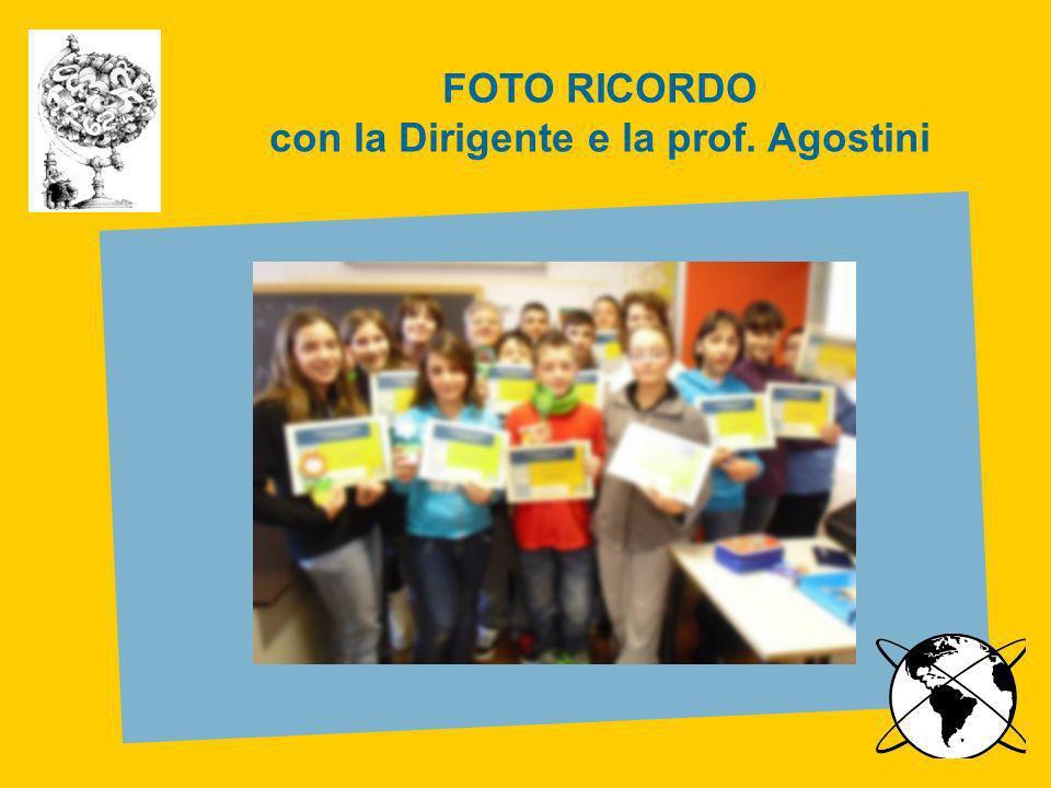 FOTO RICORDO con la Dirigente e la prof. Agostini
