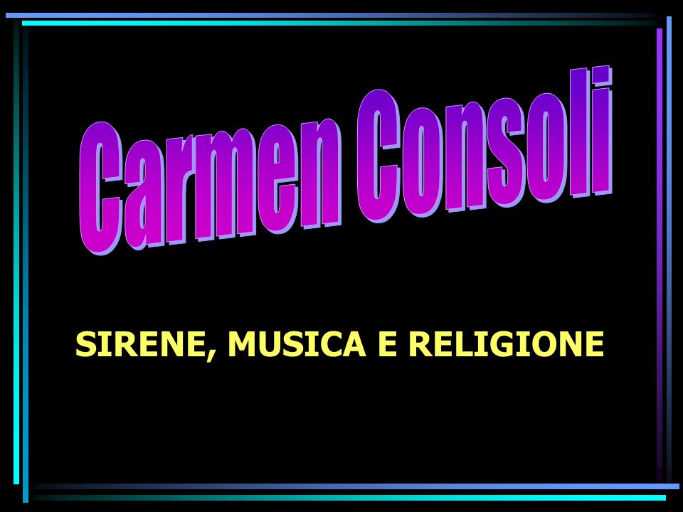 SIRENE, MUSICA E RELIGIONE