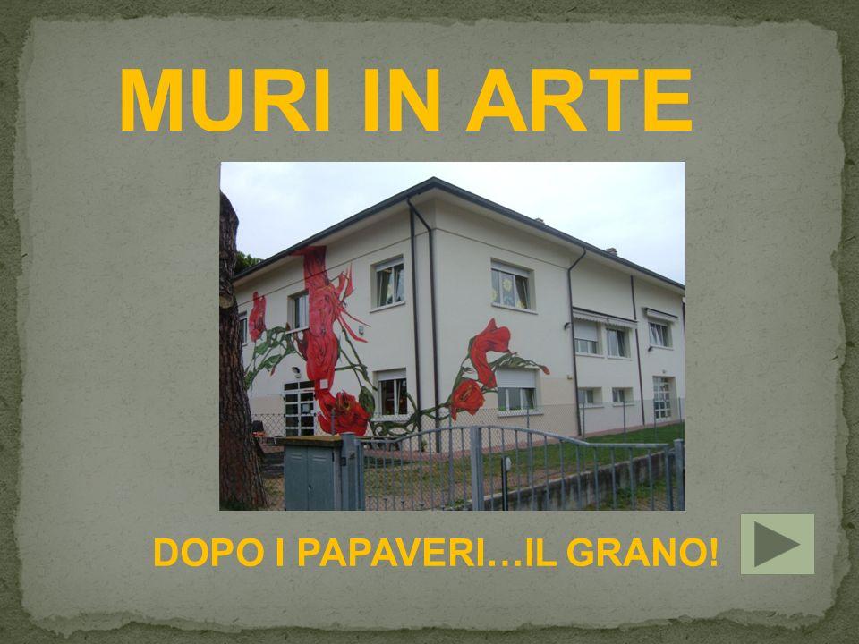 MURI IN ARTE DOPO I PAPAVERI…IL GRANO!