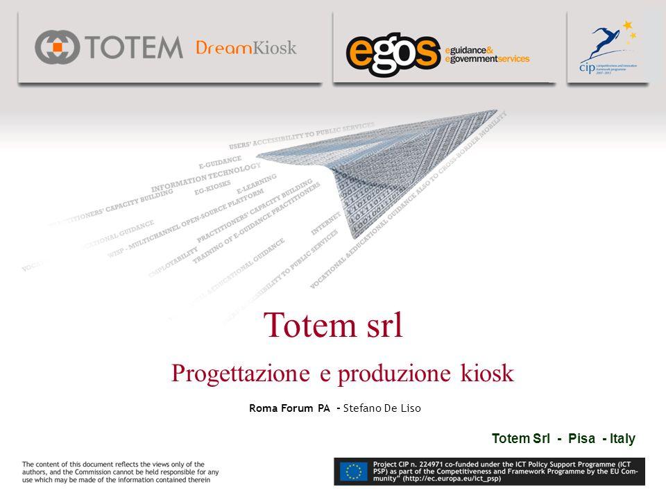 Totem Srl - Pisa - Italy Roma Forum PA - Stefano De Liso Totem srl Progettazione e produzione kiosk