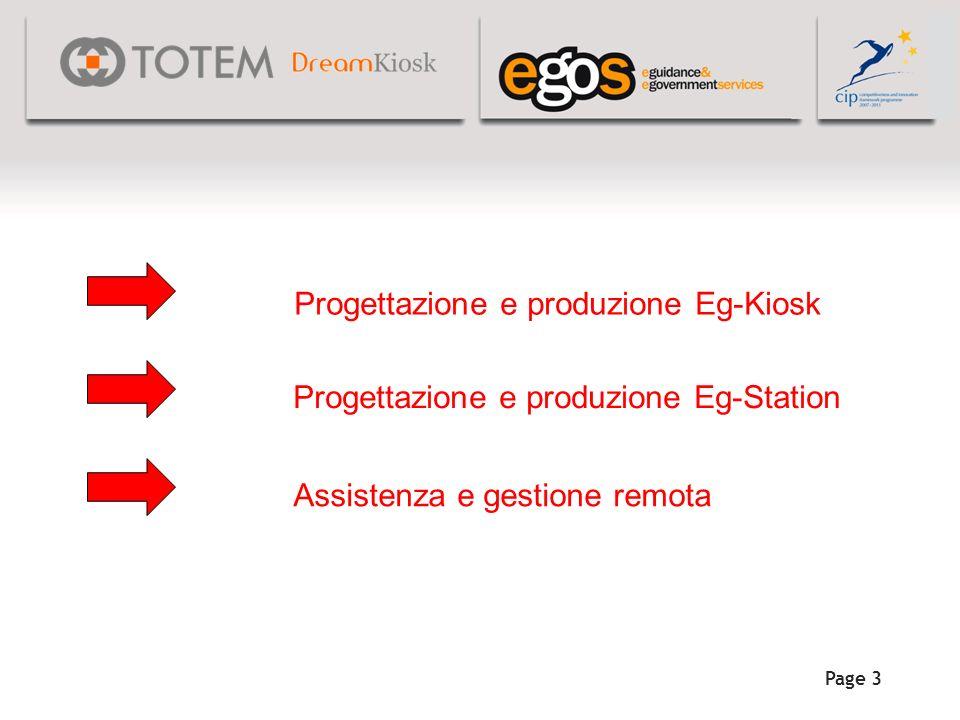 Page 3 Progettazione e produzione Eg-Kioskk Progettazione e produzione Eg-Station Assistenza e gestione remota
