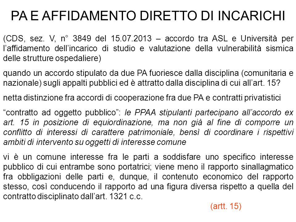 PA E AFFIDAMENTO DIRETTO DI INCARICHI (CDS, sez. V, n° 3849 del 15.07.2013 – accordo tra ASL e Università per laffidamento dellincarico di studio e va