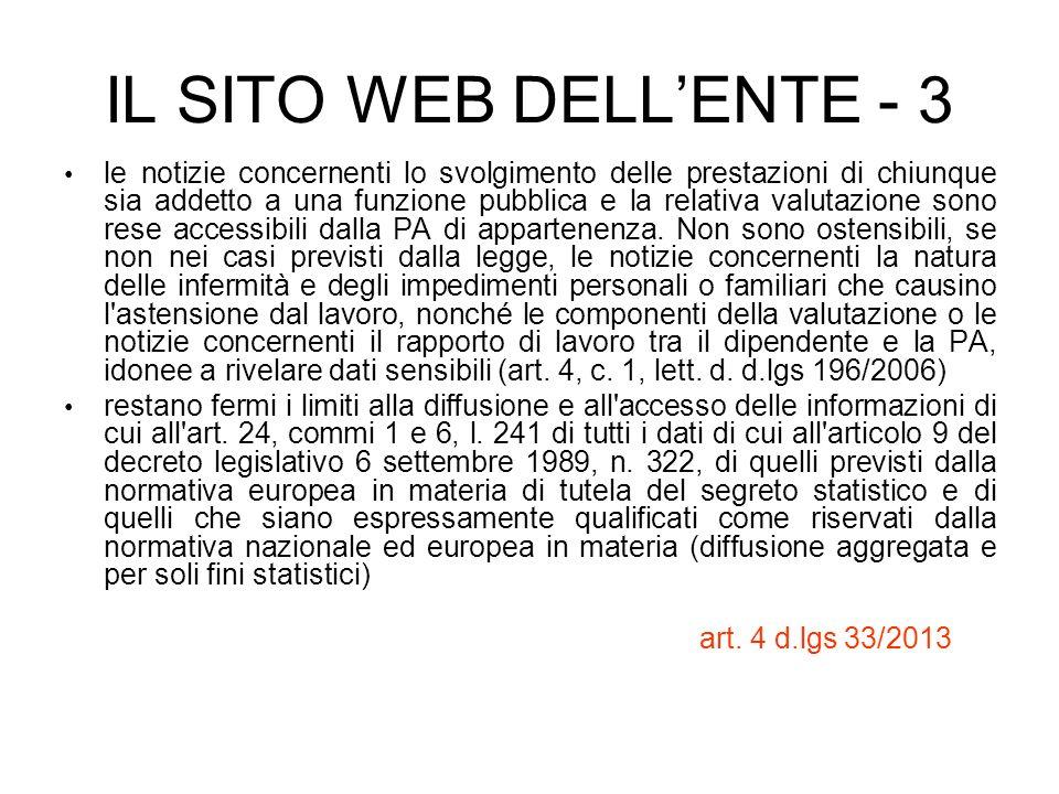 IL SITO WEB DELLENTE - 3 le notizie concernenti lo svolgimento delle prestazioni di chiunque sia addetto a una funzione pubblica e la relativa valutaz