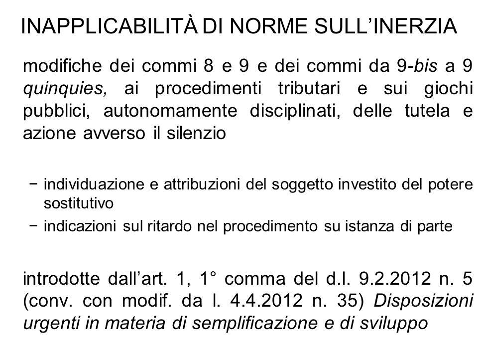 INAPPLICABILITÀ DI NORME SULLINERZIA modifiche dei commi 8 e 9 e dei commi da 9-bis a 9 quinquies, ai procedimenti tributari e sui giochi pubblici, au