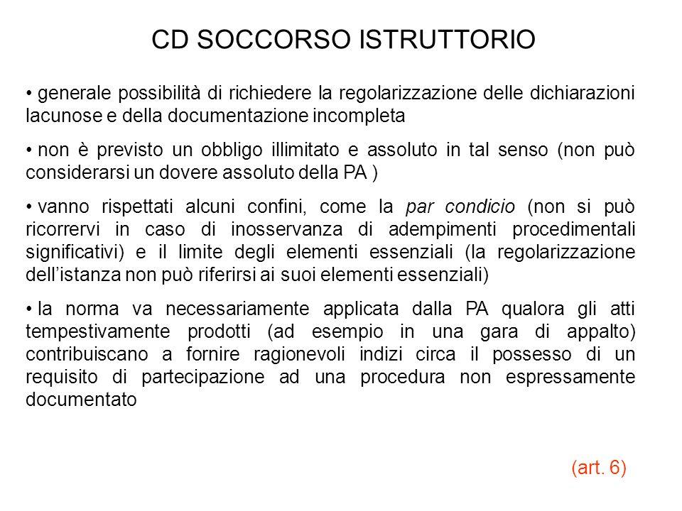 CD SOCCORSO ISTRUTTORIO generale possibilità di richiedere la regolarizzazione delle dichiarazioni lacunose e della documentazione incompleta non è pr