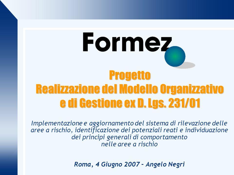 Progetto Realizzazione del Modello Organizzativo e di Gestione ex D.