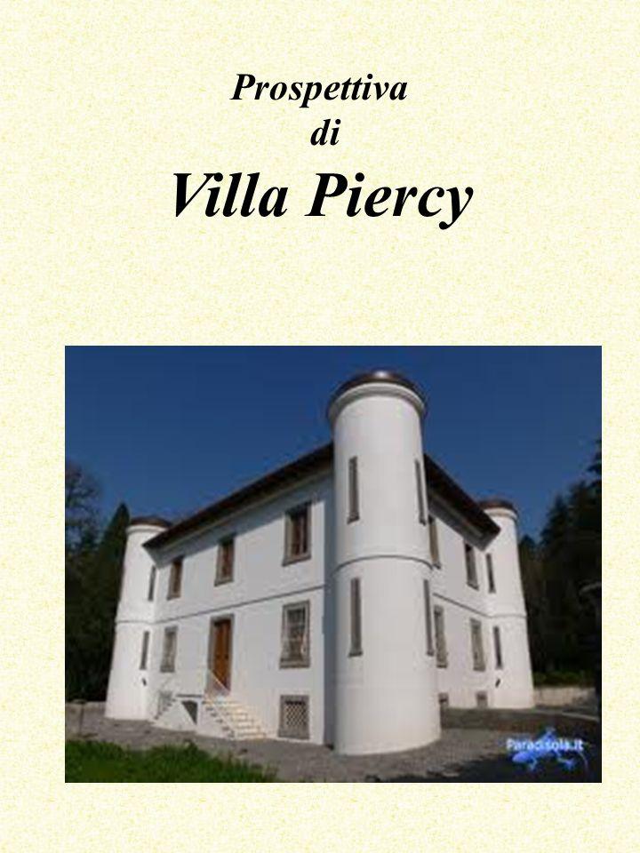 Prospettiva di Villa Piercy