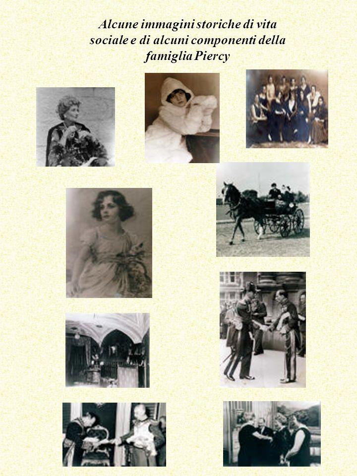 Alcune immagini storiche di vita sociale e di alcuni componenti della famiglia Piercy